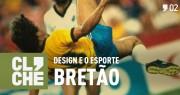 Clichecast#02 - Design e o esporte bretão