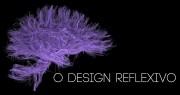 Os três níveis de design, parte 3: o design reflexivo